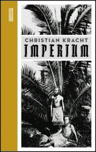 Christian Kracht Imperium Pelikanen Forlag